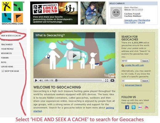 First Of All Visit Geocaching And Sign Up For A Free Membership After Finishing The Confirmation Select HIDE AND SEEK CACHE From
